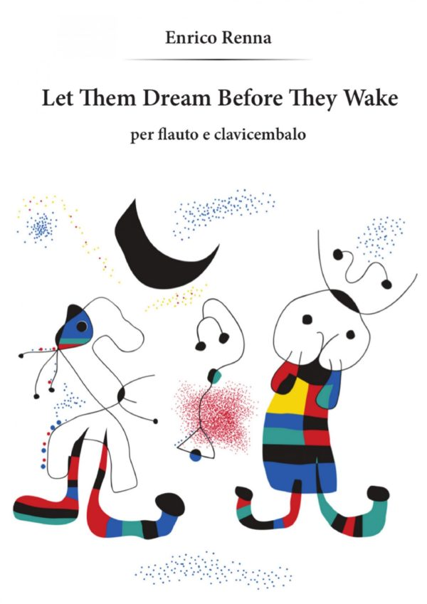 Let them dream before they wake
